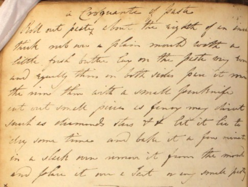 """To make a """"croquante"""" of pastry: a Regency recipe by William Kitchiner, transcribed in The Cookbook of Unknown Ladies"""